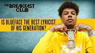 Is Blueface The Best Lyricist Of His Generation?