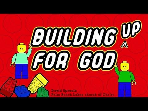 Building Up for God