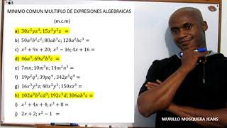MÍNIMO COMÚN MÚLTIPLO DE EXPRESIONES ALGEBRAICAS(m.c.m)