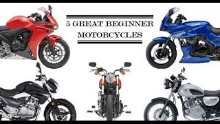 The Top 5 Beginner Motorcycles