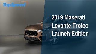 2019 Maserati Levante Trofeo Launch Edition
