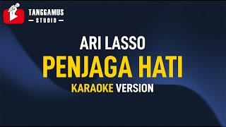 Ari Lasso - Penjaga Hati (Karaoke)