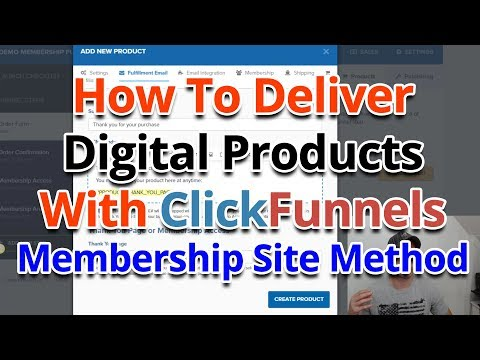 How To Deliver Digital Products With ClickFunnels - Membership Site Method