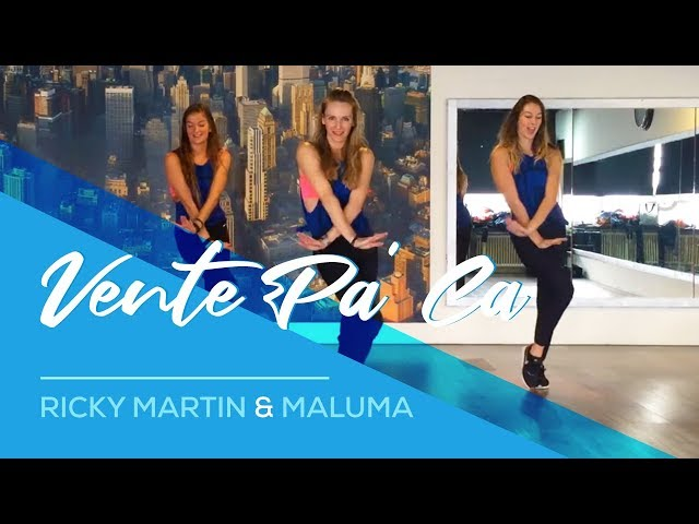 Vente Pa'Ca - Ricky Martin ft Maluma - Easy Fitness Dance Choreography Workout