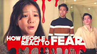 How People React To Fear