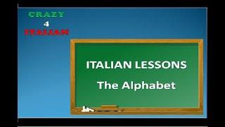 ITALIAN LESSONS : THE ALPHABET - Lezioni di italiano   L'alfabeto