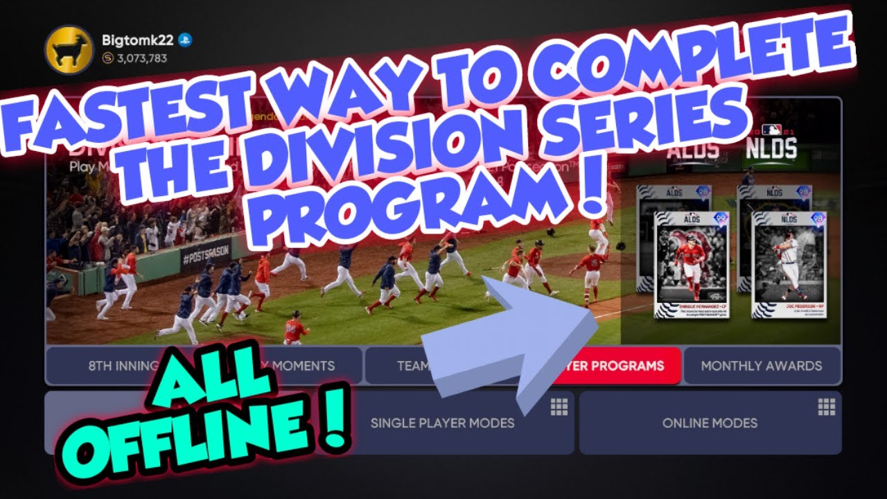 *NEW* FASTEST WAY TO COMPLETE THE DIVISION SERIES PROGRAM IN MLB THE SHOW 21 DIAMOND DYNASTY OFFLINE