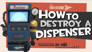 TF2: How to destroy a Dispenser
