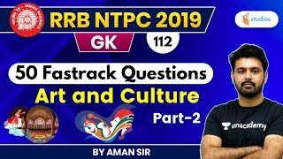 5:30 PM - RRB NTPC 2019 | GK by Aman Sir | Art and Culture | Part-2