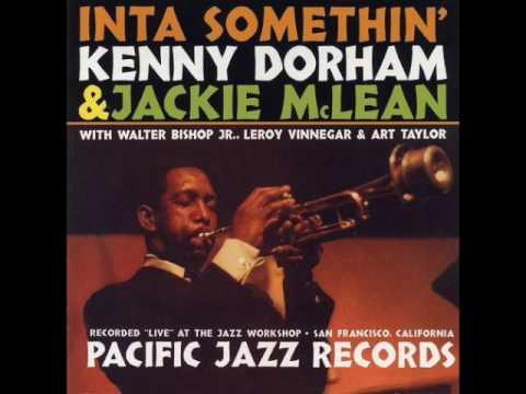 "Kenny Dorham & Jackie McLean — ""Inta Somthin'"" [Full Album 1962]"