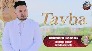 NURLI ISLOM - Tavba   Rahimberdi Rahmonov