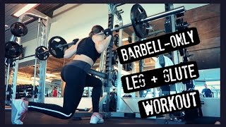Minimalist Workout | Barbell-Only Leg + Glute Routine