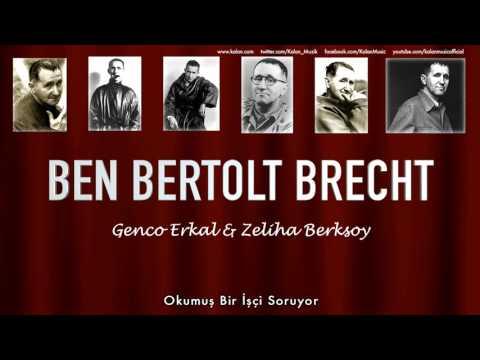 Genco Erkal & Zeliha Berksoy - Okumuş Bir İşçi Soruyor [ Ben Bertolt Brecht  © 1992 Kalan Müzik ]