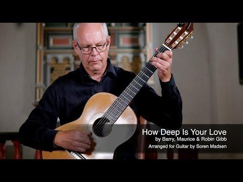 how-deep-is-your-love-(the-bee-gees)---danish-guitar-performance---soren-madsen