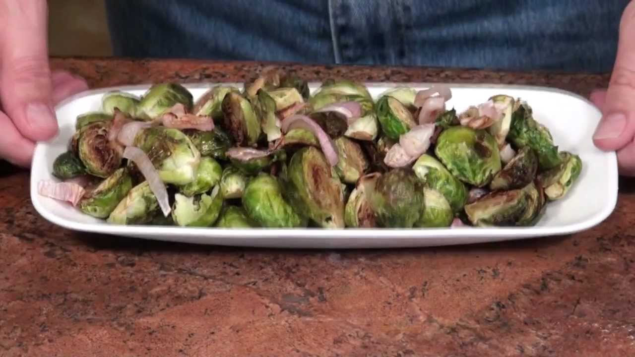 ... Roasted Brussels Sprouts with Shallots and Balsamic Vinegar - YouTube