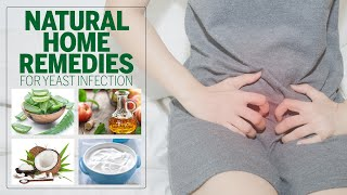 5 Natural Remedies To Treat Vaginal Yeast Infection at Home | Yeast Infection | Femina Wellness
