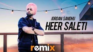 Heer Saleti (Remix) | DJ LISHKARA | Jordan Sandhu | Sonia Maan | Latest Remix Songs 2019