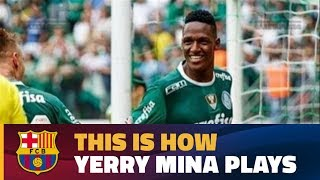 This is what Yerry Mina is bringing to FC Barcelona