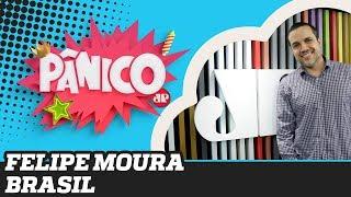Felipe Moura Brasil - Pânico - 11/11/19