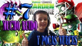Plants vs. Zombies #7 | Mucho Ruido Y Pocas Nueces | Gameplay Español