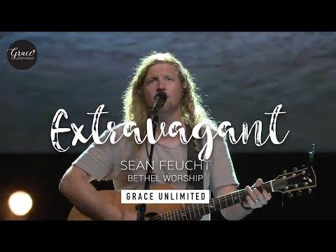 Extravagant - Sean Feucht