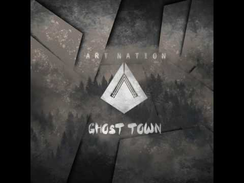 Art Nation - Ghost Town (New Single 2017)