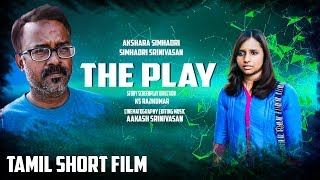 The Play - Tamil Short Film | Official