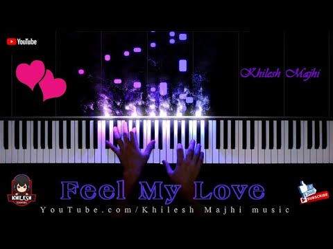 Feel My Love Sambalpuri piano By-Khileswar Majhi