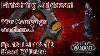 S05E12: Drustvar, Ho! (Horde Priest) - Battle for Azeroth Playthrough