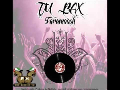 Tm Bax - Faramoosh (FarsiHipHop)