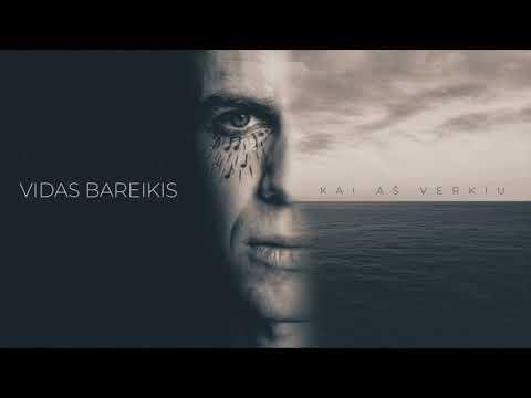 Vidas Bareikis - Kai aš verkiu