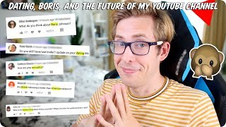Dating, Boris, and the Future of My YouTube Channel #AskEvan