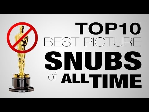 10 Biggest Best Picture Oscar Snubs