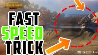 PUBG MOBILE | FAST SPEED TRICK | MOVE SUPER FAST | WITH PROOF | -OUTDATED- |