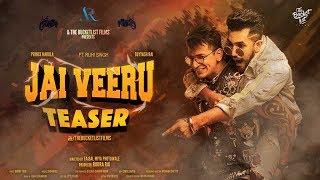 Jai Veeru | Teaser | Suyyash Rai | Prince Narula | Milind Gaba  | Ruhi Singh | Faisal Miya Photuwale