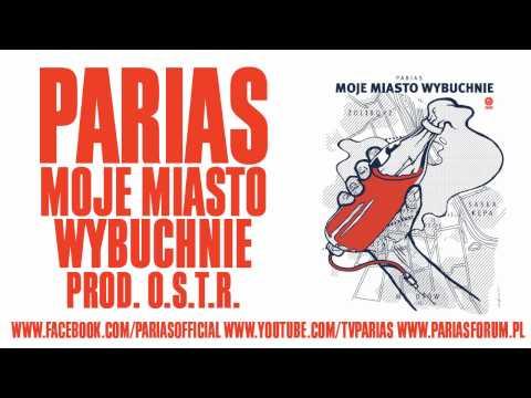 PARIAS - Moje miasto wybuchnie mp3