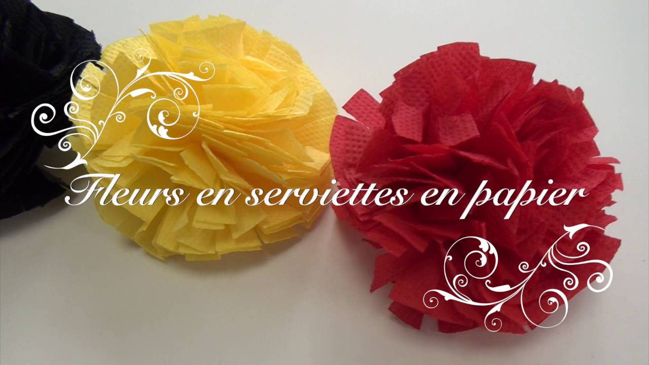 Fleurs En Serviettes En Papier Youtube