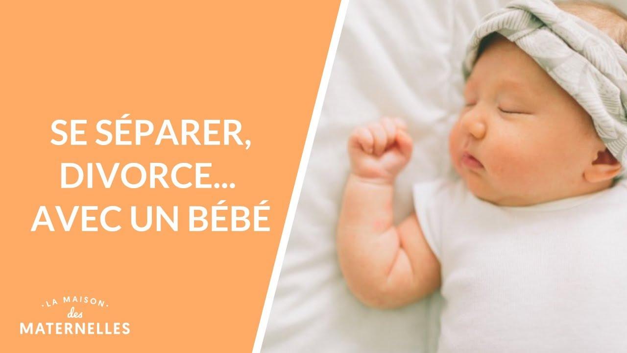 Se Separer Divorcer Avec Un Bebe La Maison Des Maternelles Lmdm