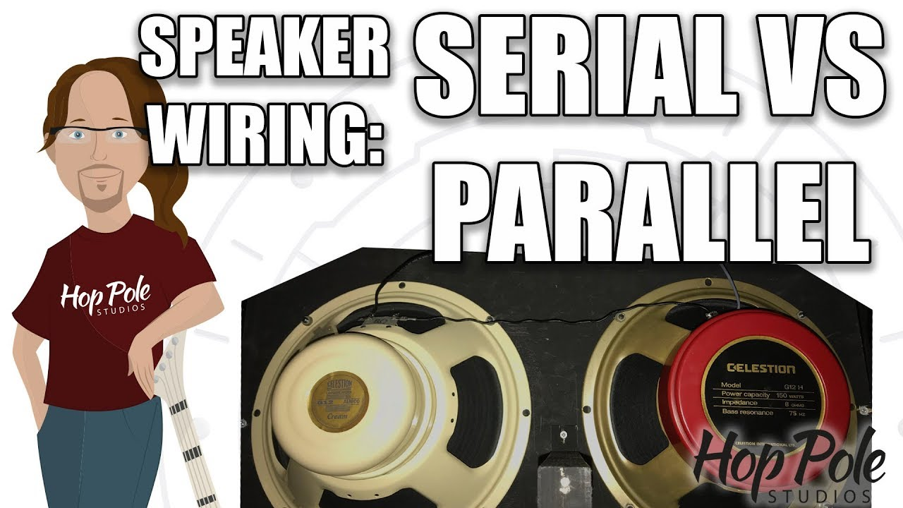 hight resolution of speaker wiring for guitar cabs series vs parallel including audio examples