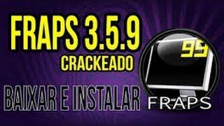 Como baixar e instalar Fraps Crakeado 3.5.9 ( 2015 )