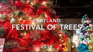 Portland Festival of Trees 2018