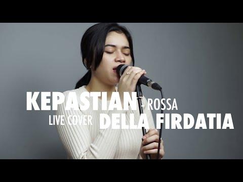 Download lagu baru Kepastian - Rossa Live cover Della Firdatia di ZingLagu.Com