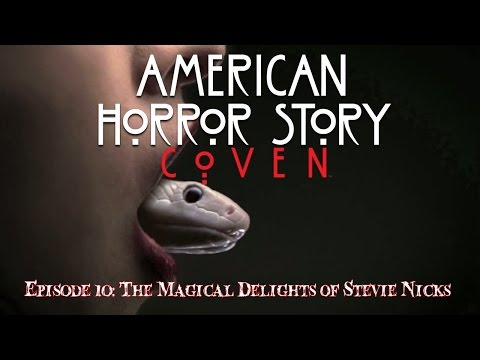 "American Horror Story: Coven - S3 E10 ""The Magical Delights of Stevie Nicks"" Podcast"