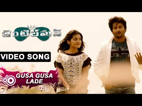 Gusa Gusa Lade Full Video Song || Nani Gentleman Songs || Nani, Nivetha Thomas, Surabhi