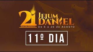 11º Dia do Jejum de Daniel - 16/08/18 - Bispo Edir Macedo