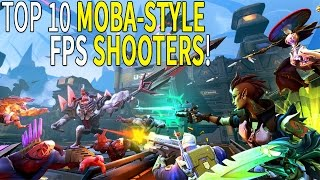 Top 10 Moba-Style FPS/3PS of 2015 - 2016►Overwatch ,Gigantic & More
