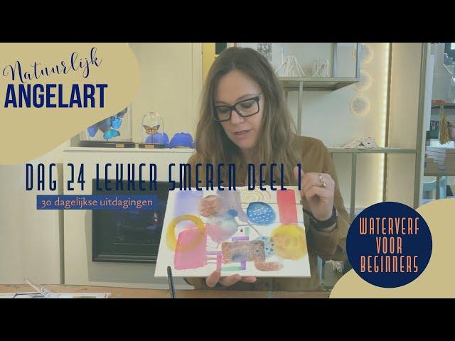 WATERVERF VOOR BEGINNERS - Lekker smeren - Dag 24 van 30 dagelijkse uitdagingen in aquarelverf