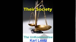 125 - Karl Lentz - Forced Into Their Society?