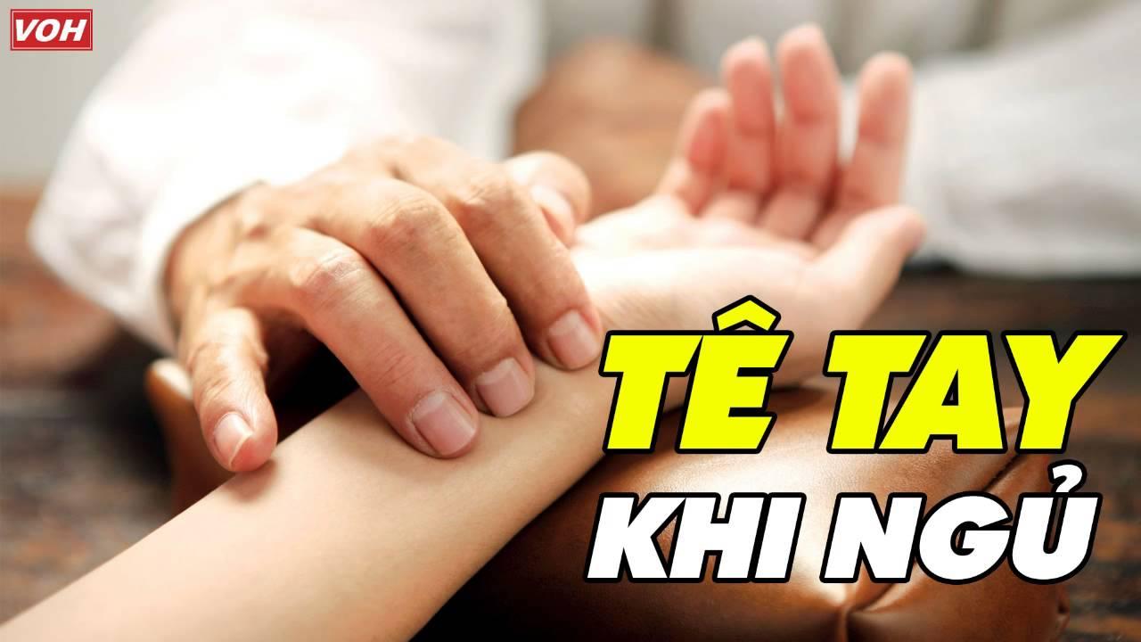 Tại Sao Bị Tê Tay Khi Ngủ – Tư Vấn Sức Khoẻ VOH Online #tetaykhingu