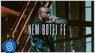 Thiaguinho – Nem Botei Fé (Clipe Oficial) [Álbum: VIBE]